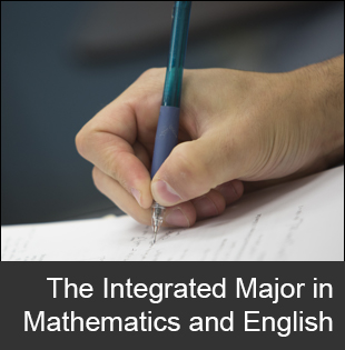 The Integrated Major in Math and English