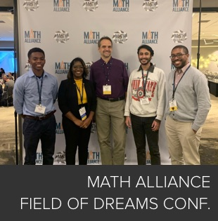 Math Alliance Field of Dreams Conference